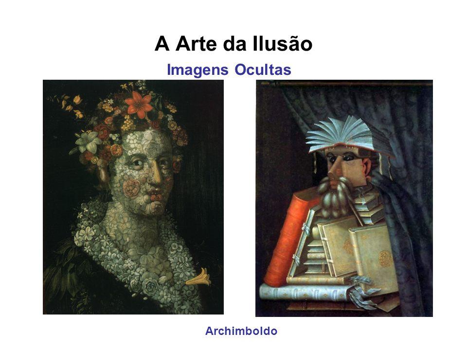 A Arte da Ilusão Imagens Ocultas Archimboldo