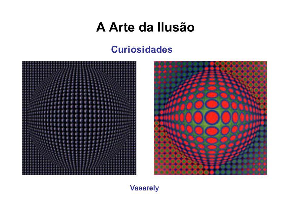 A Arte da Ilusão Curiosidades Vasarely