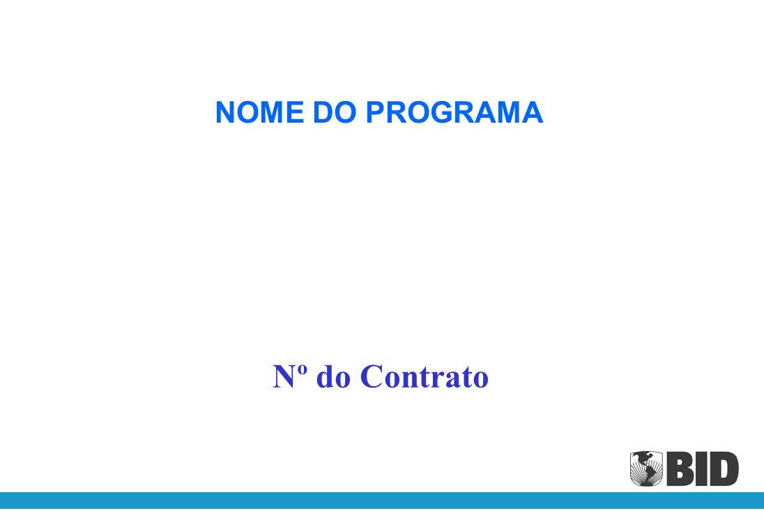 NOME DO PROGRAMA Nº do Contrato Brasília, Julho de 2008