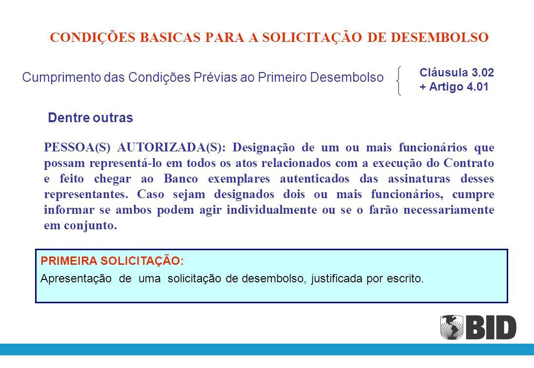 CONDIÇÕES BASICAS PARA A SOLICITAÇÃO DE DESEMBOLSO