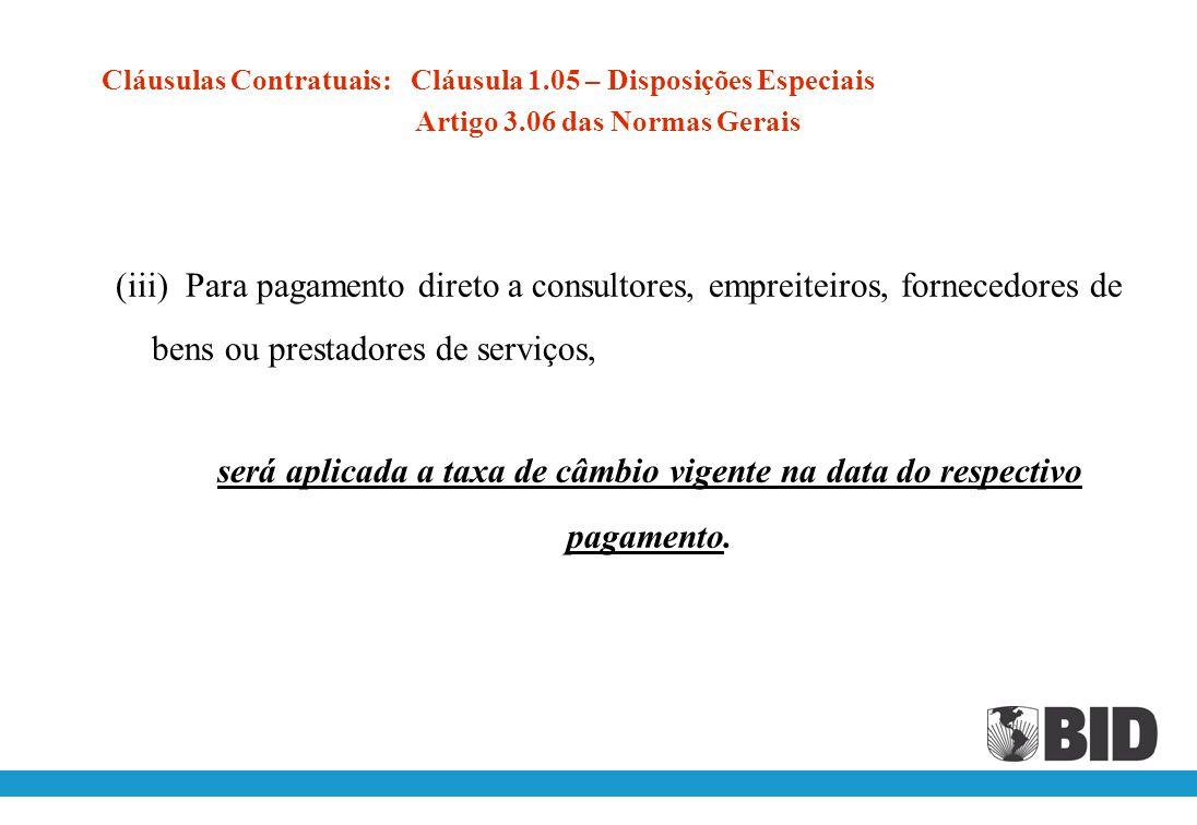 Cláusulas Contratuais: Cláusula 1. 05 – Disposições Especiais Artigo 3