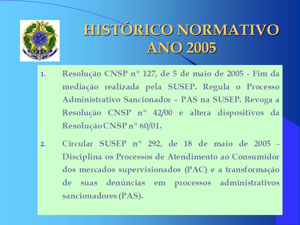 HISTÓRICO NORMATIVO ANO 2005