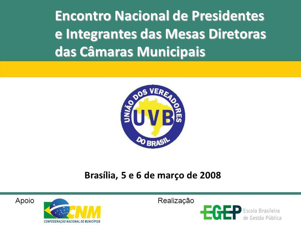 Encontro Nacional de Presidentes e Integrantes das Mesas Diretoras