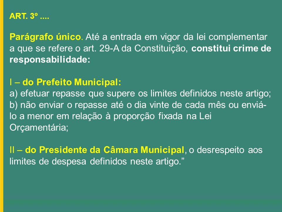 I – do Prefeito Municipal: