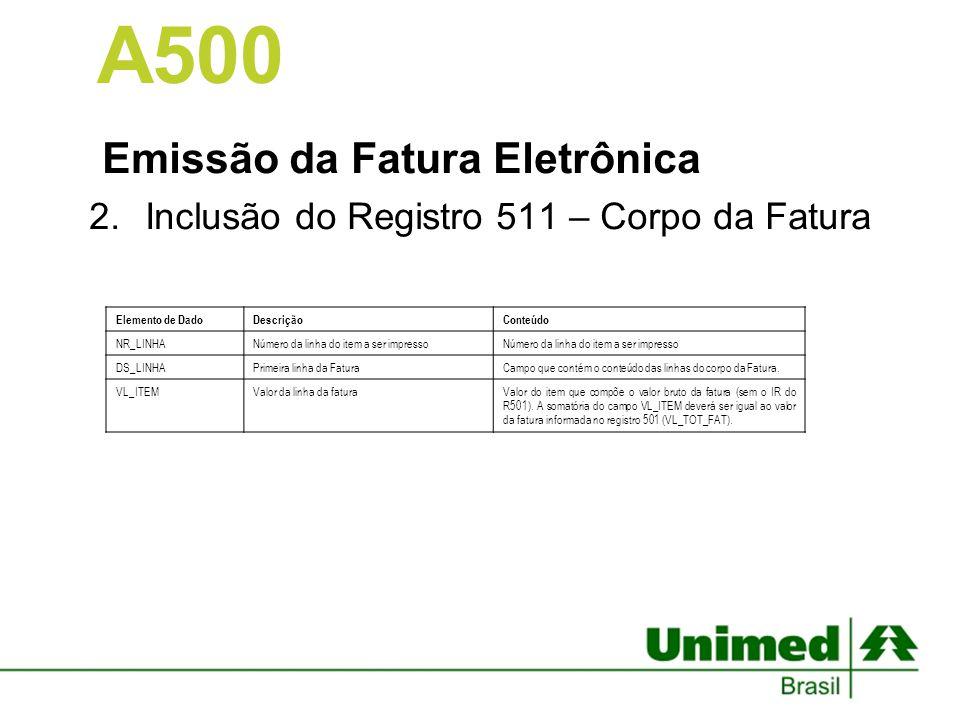 A500 Emissão da Fatura Eletrônica