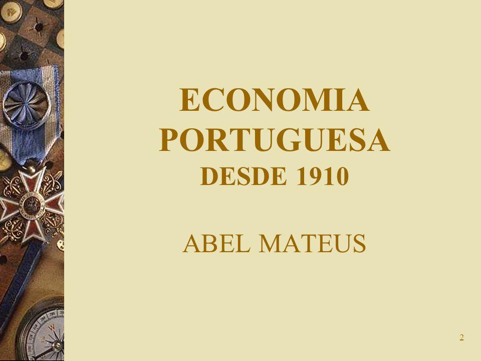 ECONOMIA PORTUGUESA DESDE 1910 ABEL MATEUS