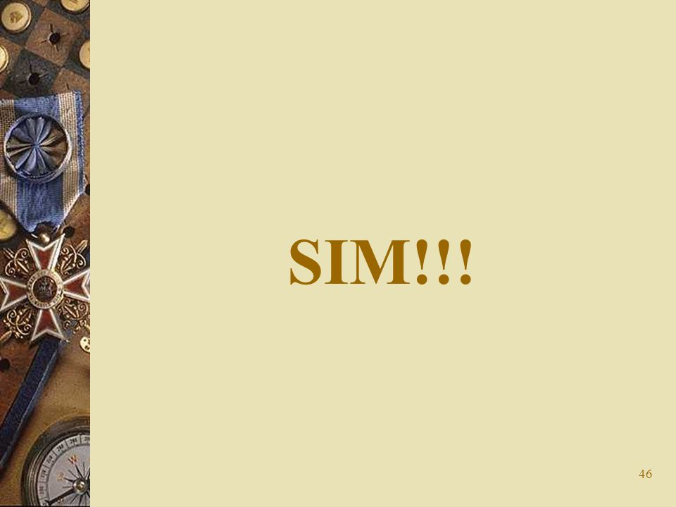 SIM!!!