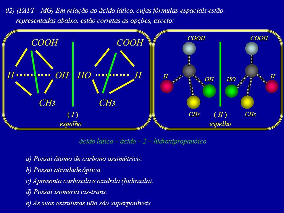 ácido lático – ácido – 2 – hidroxipropanóico