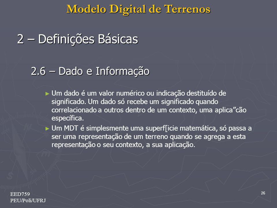 2 – Definições Básicas 2.6 – Dado e Informação