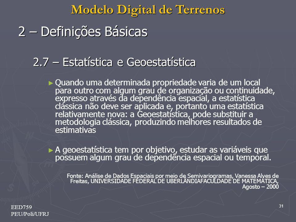 2 – Definições Básicas 2.7 – Estatística e Geoestatística