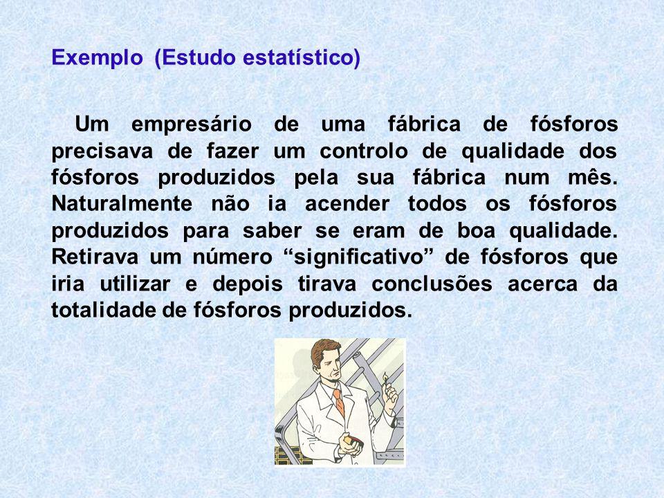 Exemplo (Estudo estatístico)
