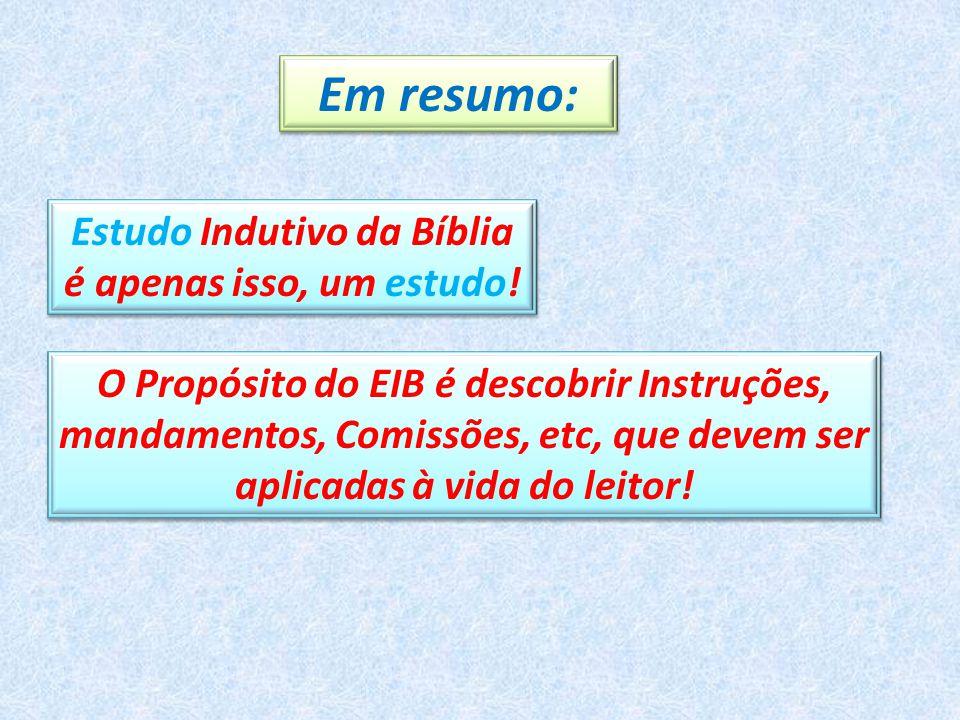 Estudo Indutivo da Bíblia é apenas isso, um estudo!
