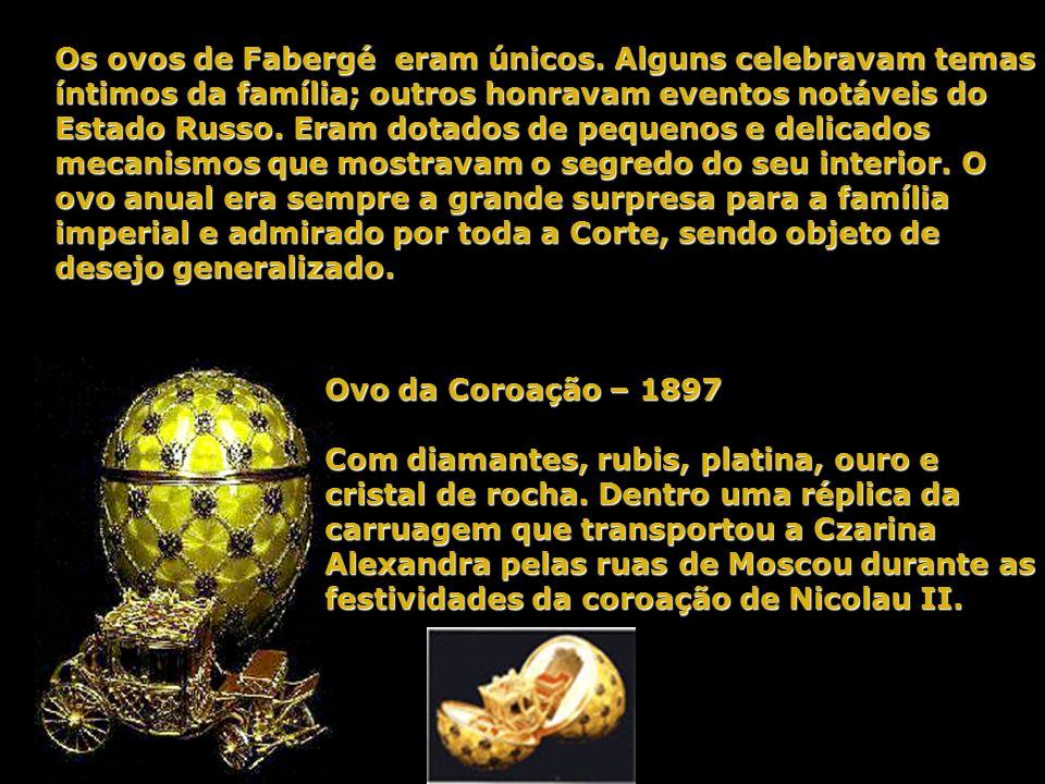 Os ovos de Fabergé eram únicos
