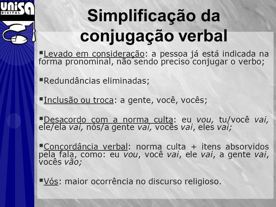 Simplificação da conjugação verbal