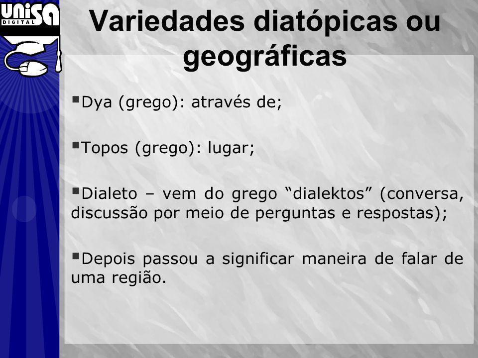 Variedades diatópicas ou geográficas