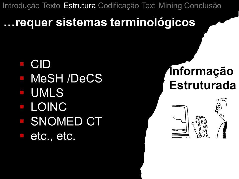 …requer sistemas terminológicos