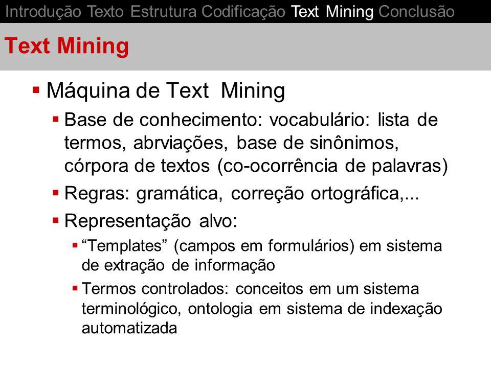 Text Mining Máquina de Text Mining