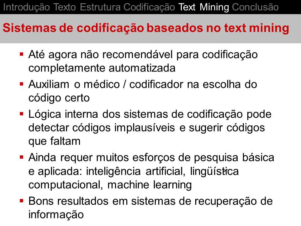 Sistemas de codificação baseados no text mining