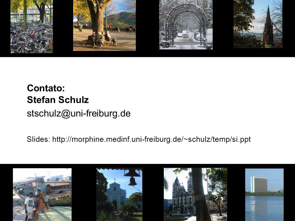 Contato: Stefan Schulz stschulz@uni-freiburg.de