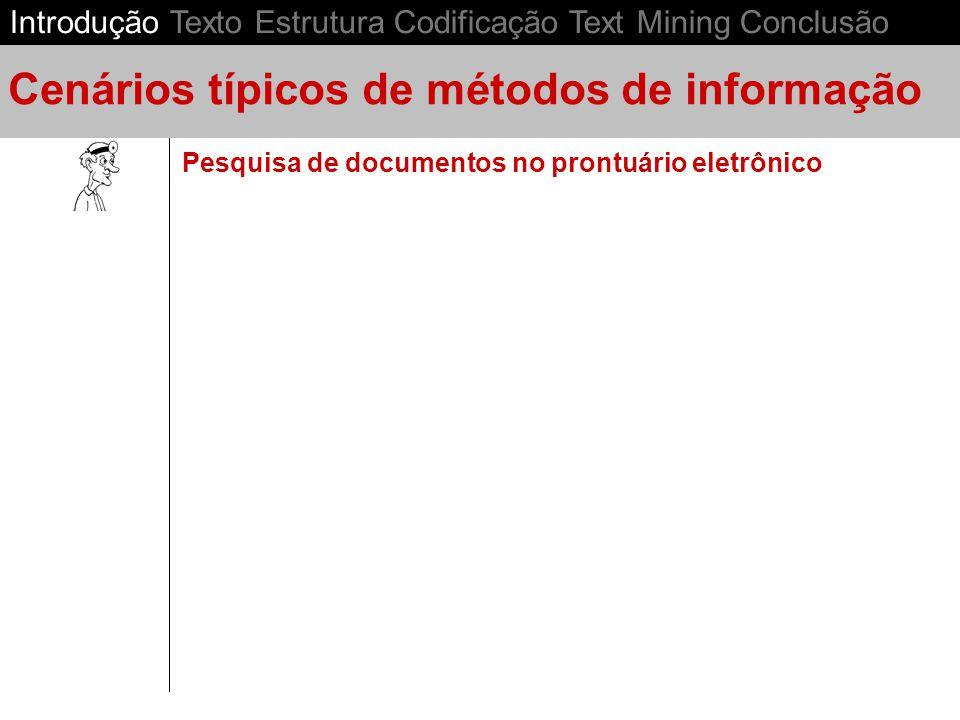 Cenários típicos de métodos de informação