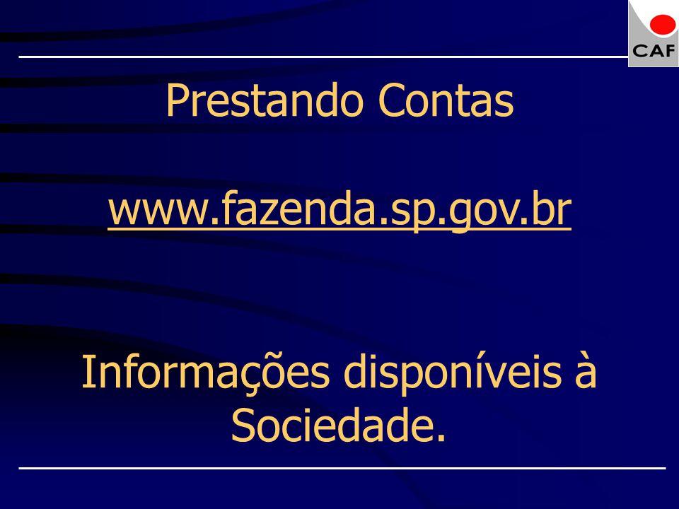 Informações disponíveis à Sociedade.