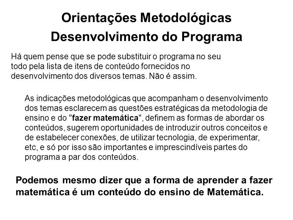 Orientações Metodológicas Desenvolvimento do Programa