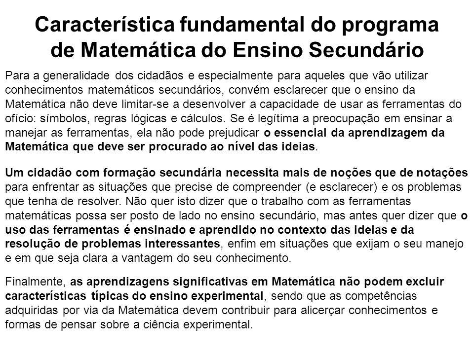 Característica fundamental do programa de Matemática do Ensino Secundário