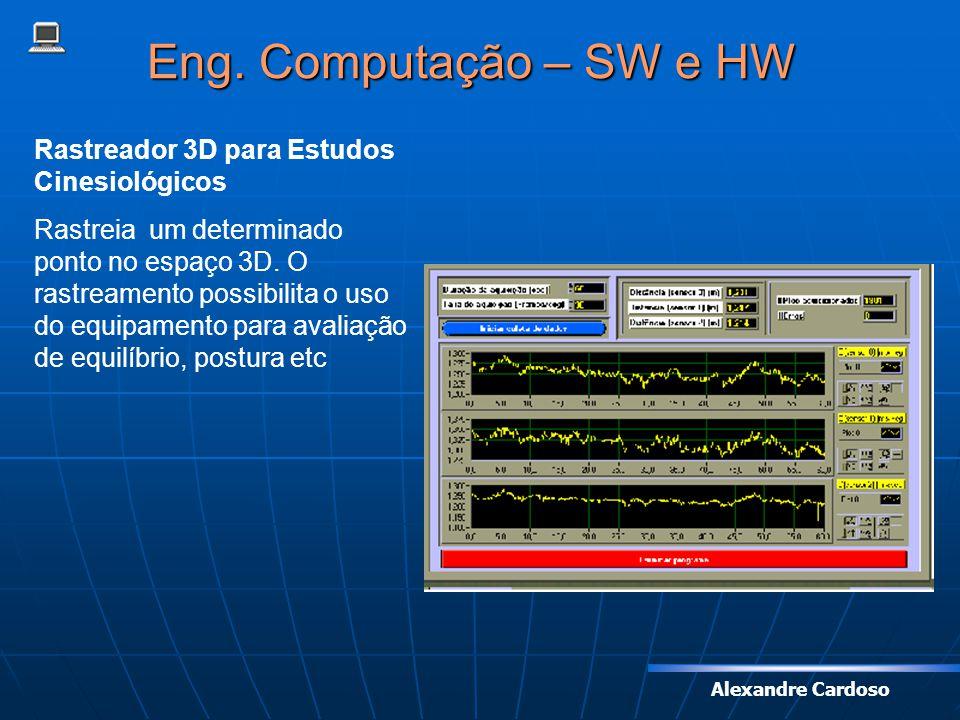 Eng. Computação – SW e HW Rastreador 3D para Estudos Cinesiológicos