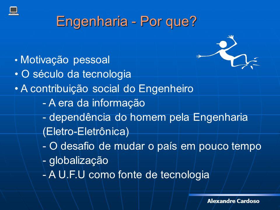 Engenharia - Por que O século da tecnologia