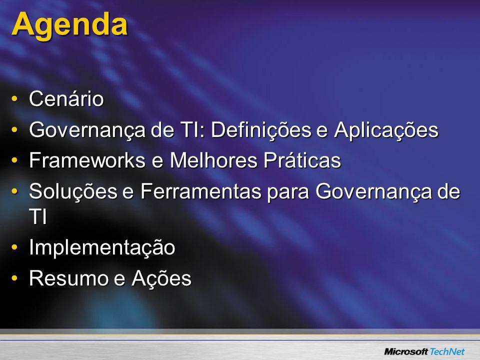 Agenda Cenário Governança de TI: Definições e Aplicações