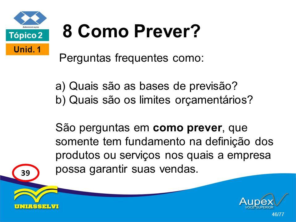 8 Como Prever Tópico 2. Unid. 1.