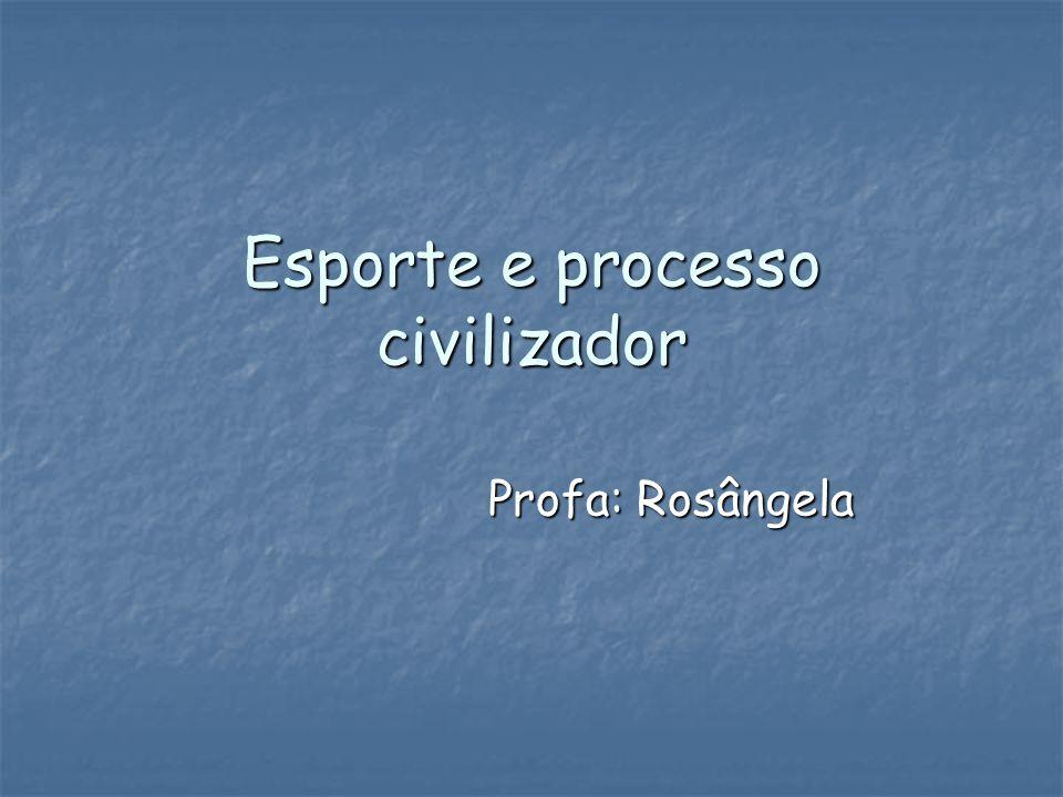 Esporte e processo civilizador