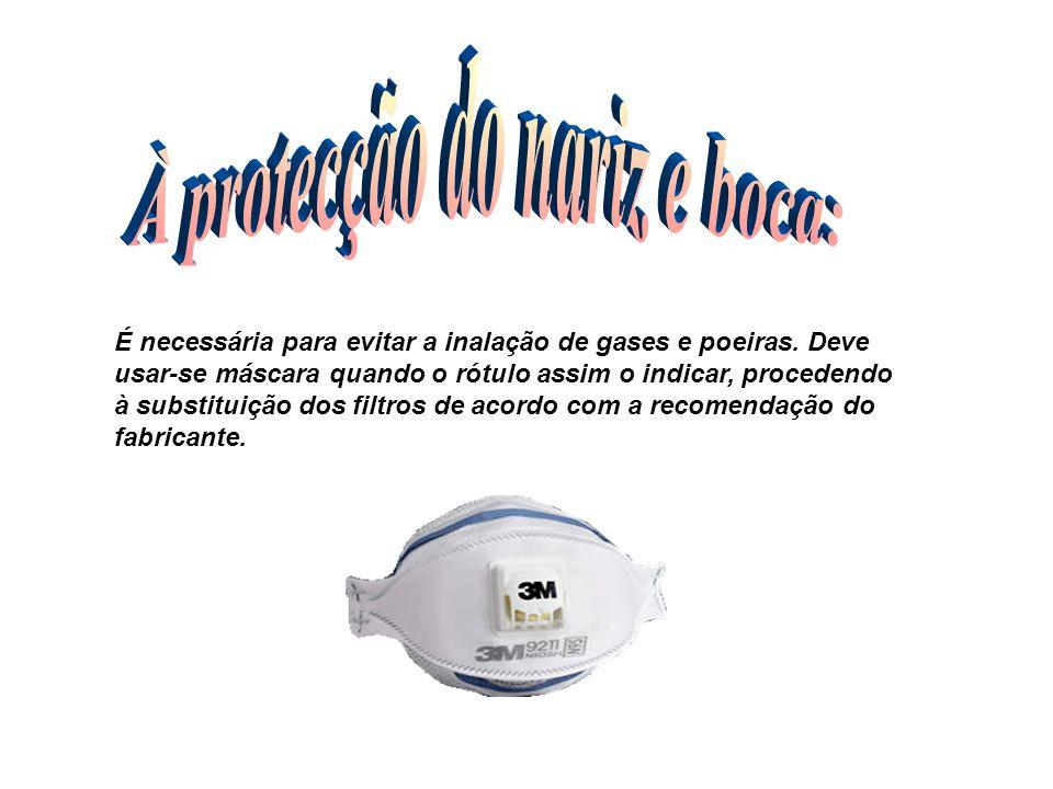 À protecção do nariz e boca: