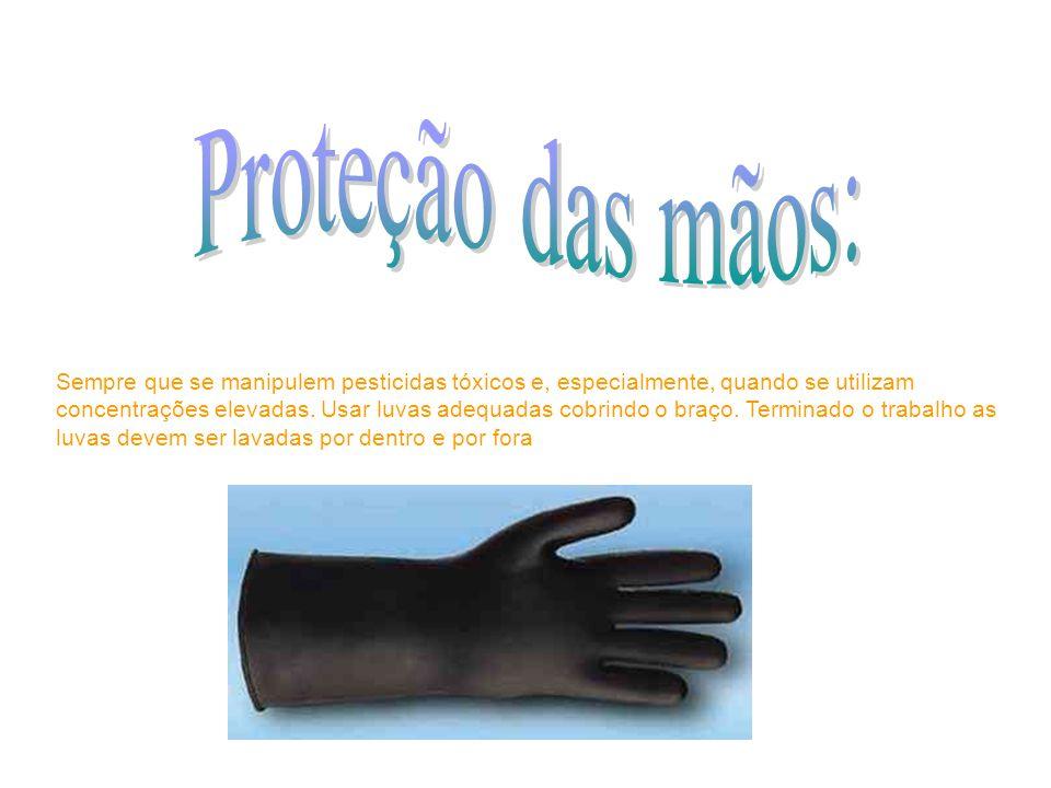Proteção das mãos: