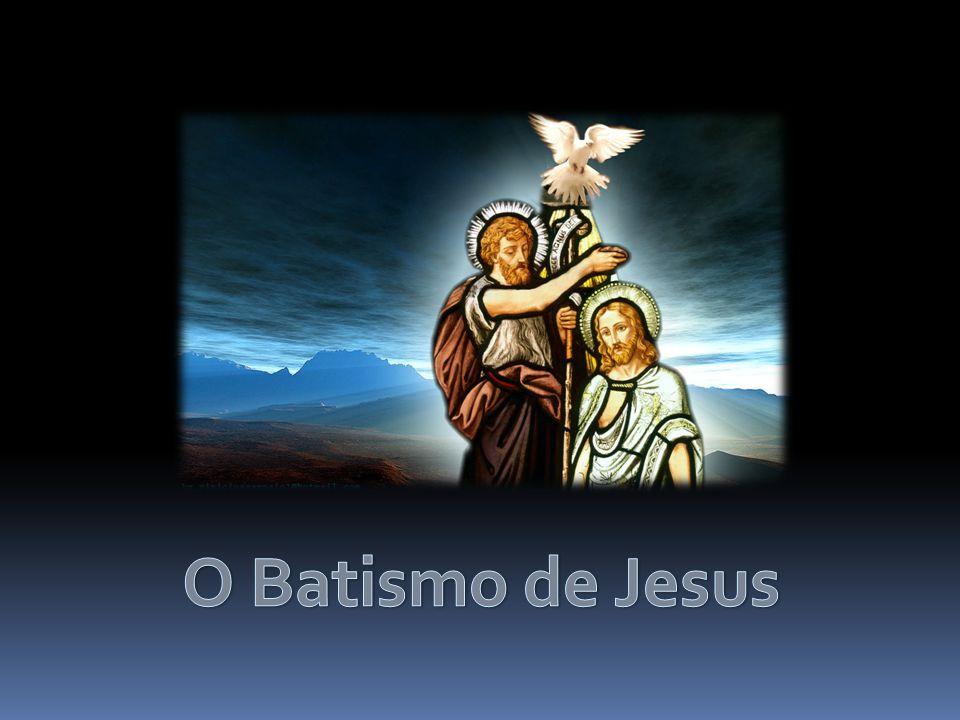 O Batismo de Jesus