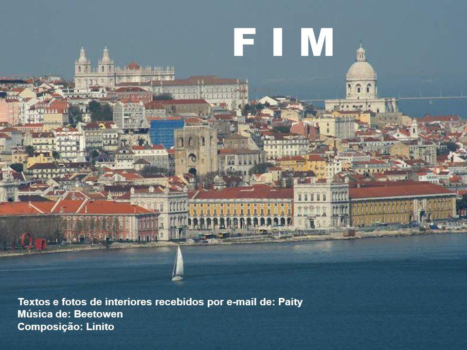 F I M Textos e fotos de interiores recebidos por e-mail de: Paity