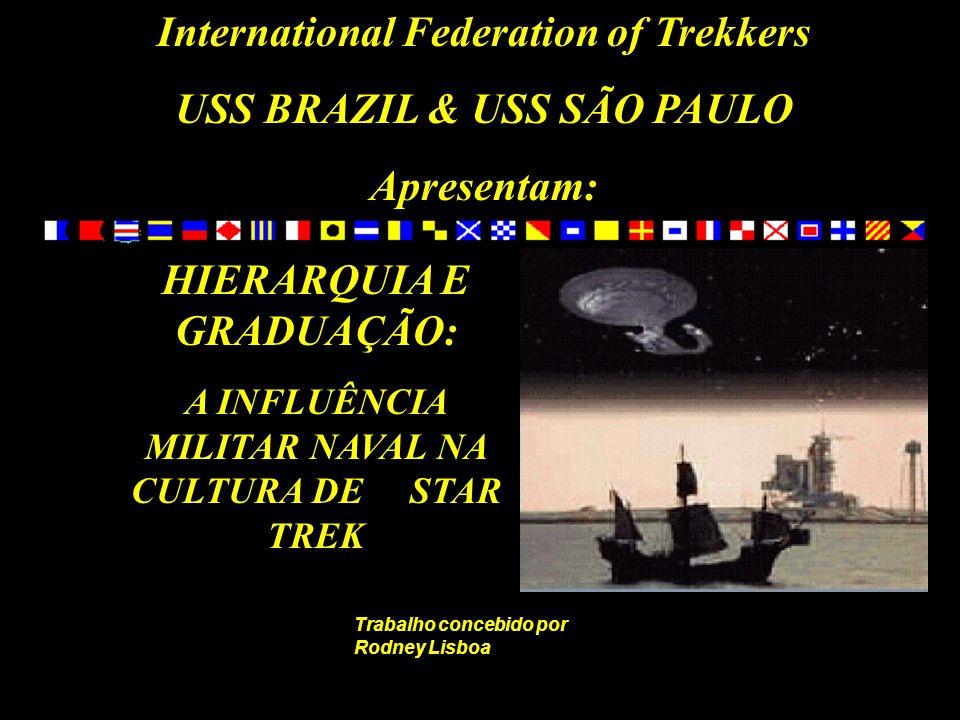 International Federation of Trekkers USS BRAZIL & USS SÃO PAULO