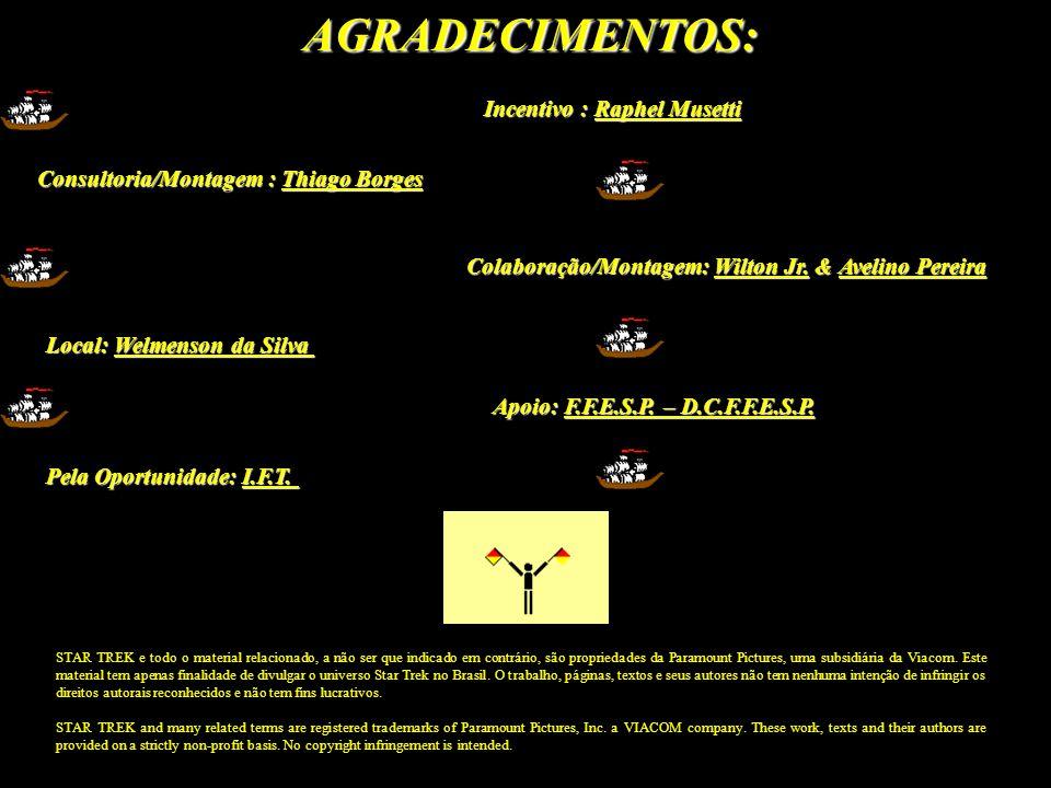 AGRADECIMENTOS: Incentivo : Raphel Musetti