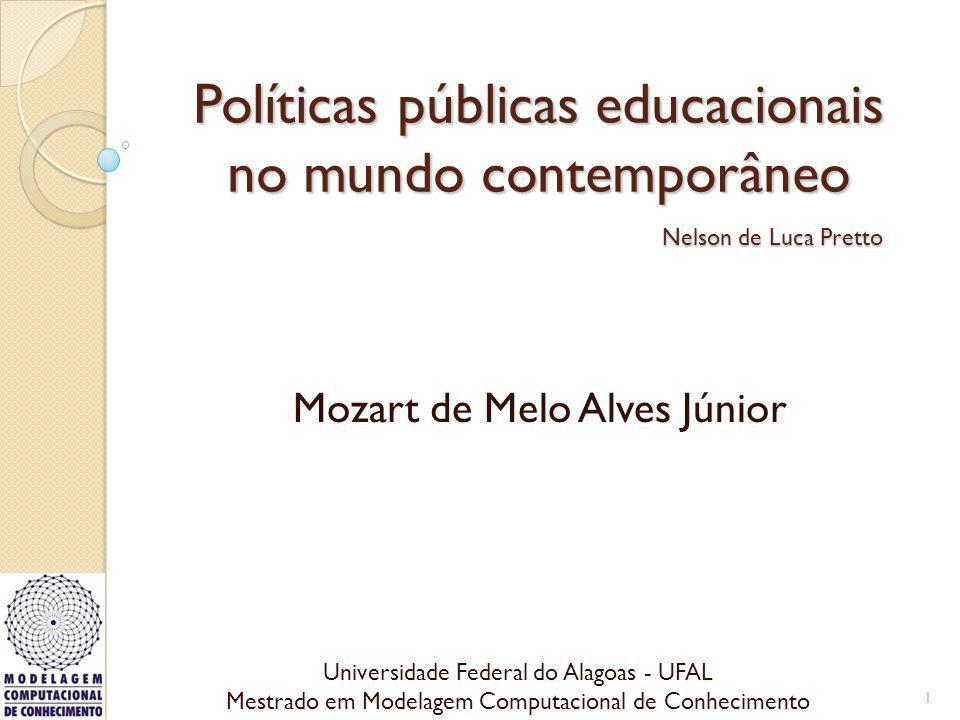 Políticas públicas educacionais no mundo contemporâneo