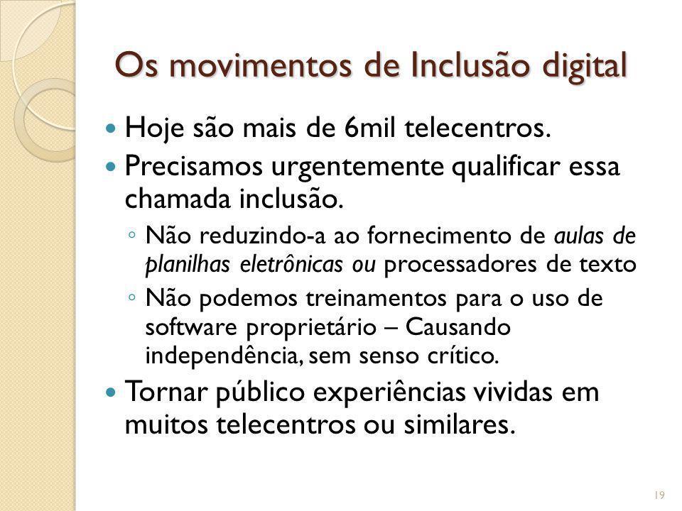 Os movimentos de Inclusão digital