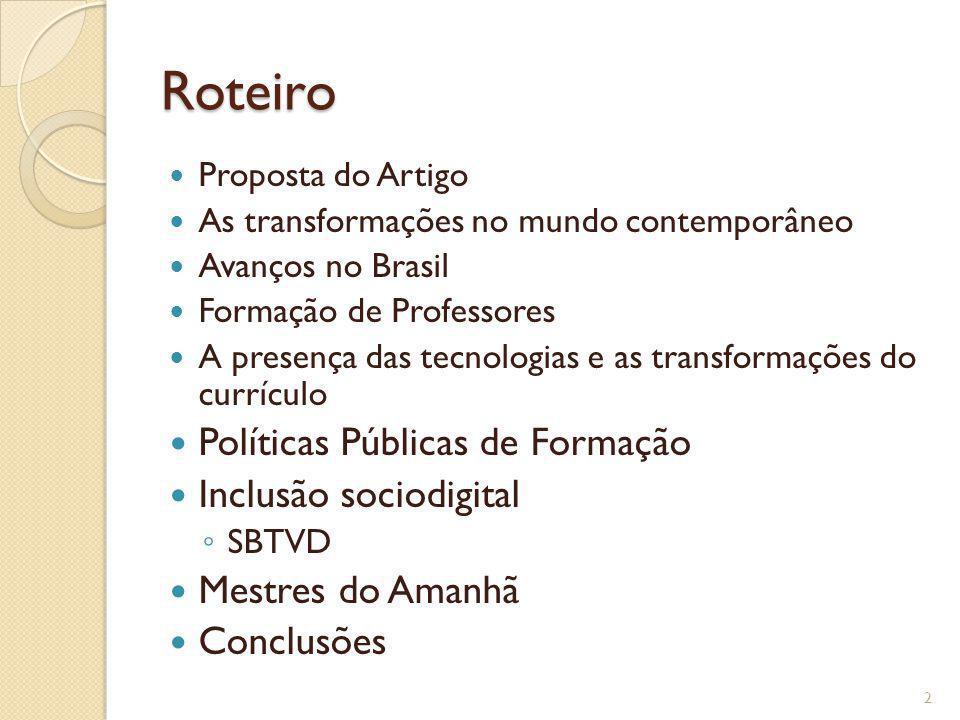Roteiro Políticas Públicas de Formação Inclusão sociodigital