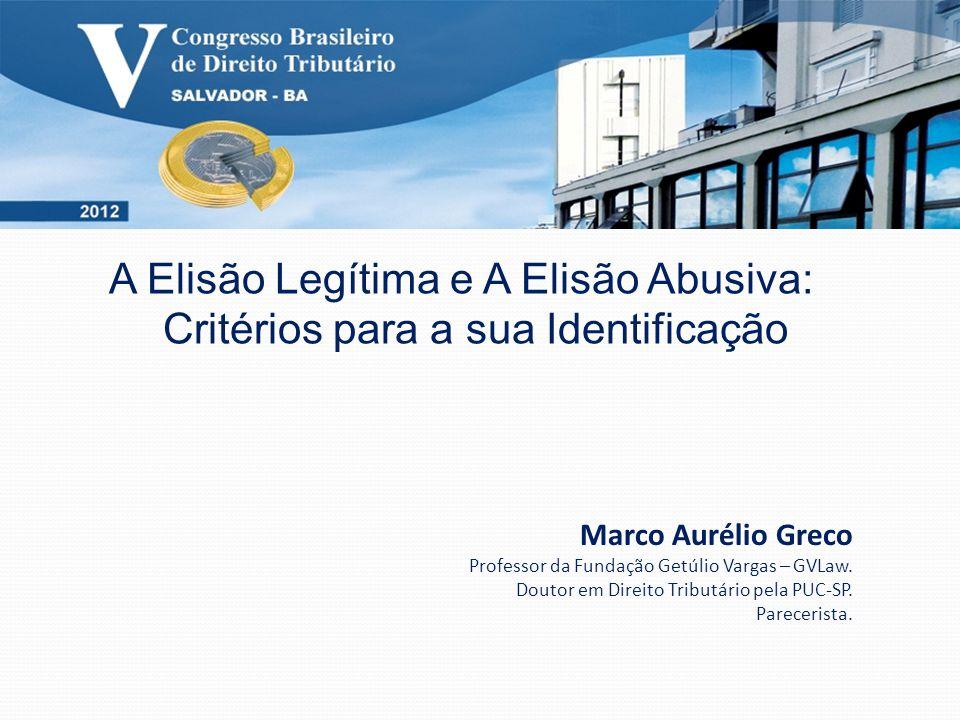 A Elisão Legítima e A Elisão Abusiva: Critérios para a sua Identificação