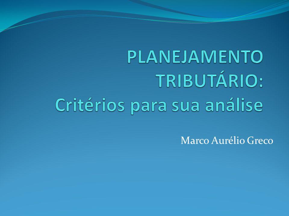 PLANEJAMENTO TRIBUTÁRIO: Critérios para sua análise