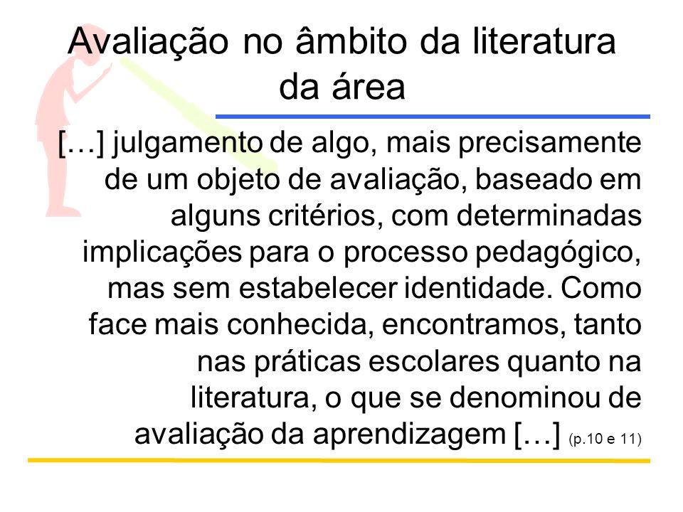 Avaliação no âmbito da literatura da área