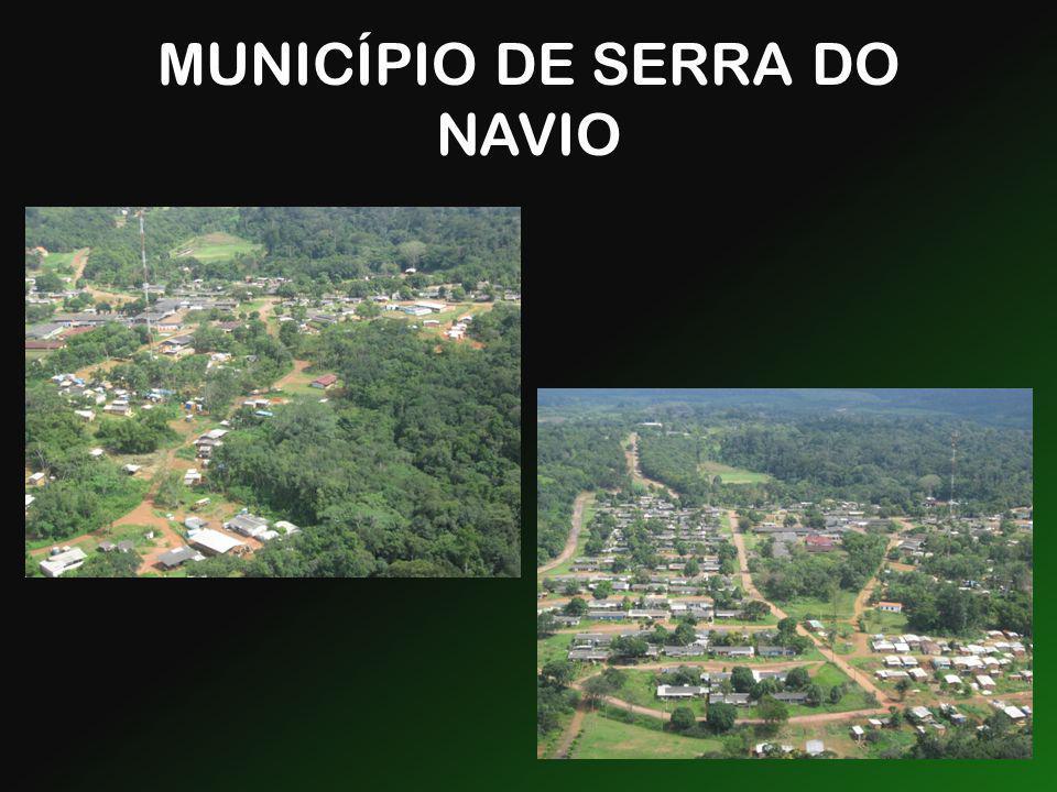 MUNICÍPIO DE SERRA DO NAVIO