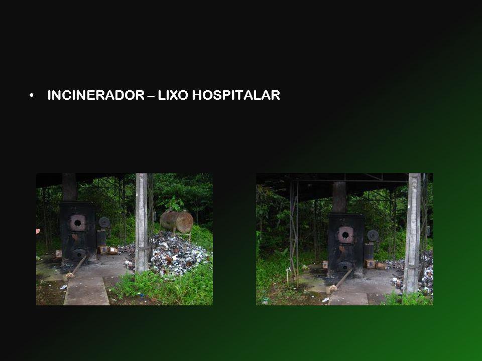 INCINERADOR – LIXO HOSPITALAR
