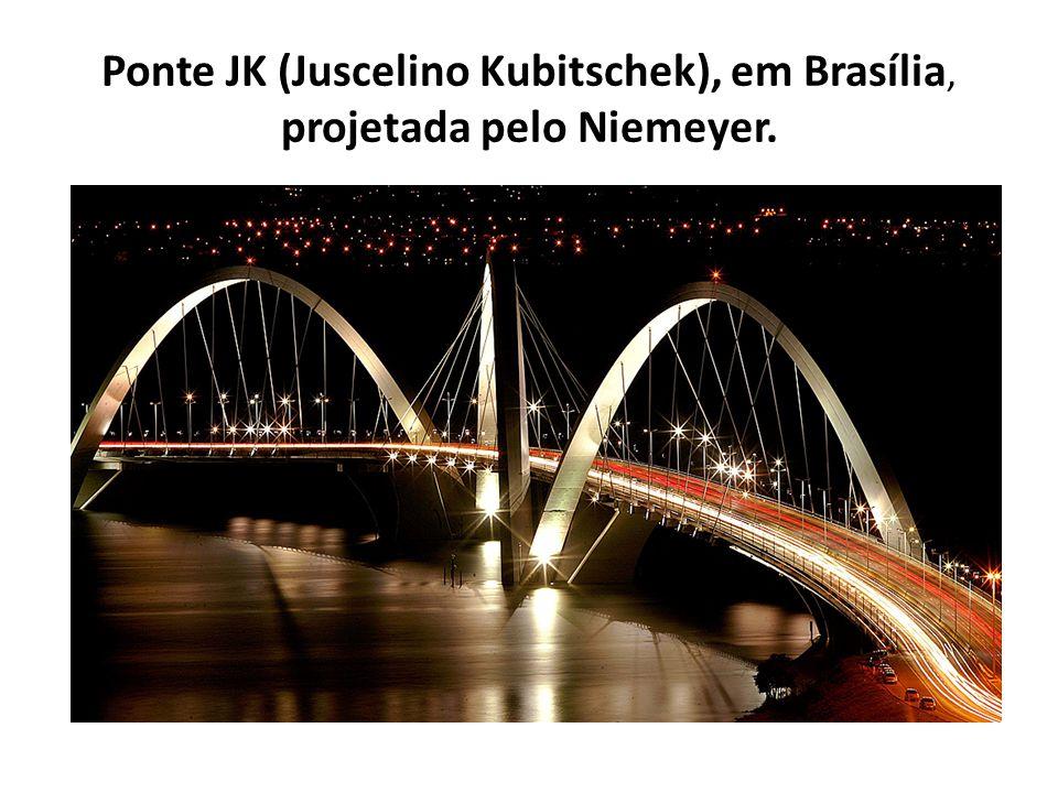 Ponte JK (Juscelino Kubitschek), em Brasília, projetada pelo Niemeyer.