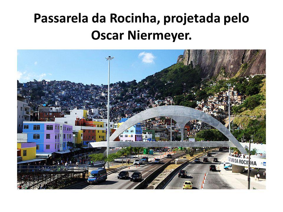 Passarela da Rocinha, projetada pelo Oscar Niermeyer.