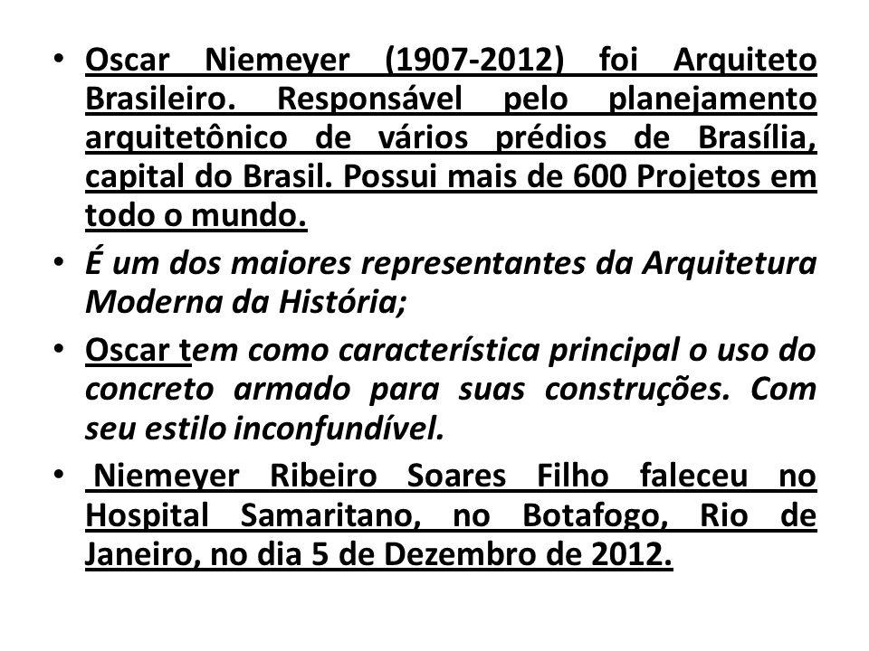 Oscar Niemeyer (1907-2012) foi Arquiteto Brasileiro