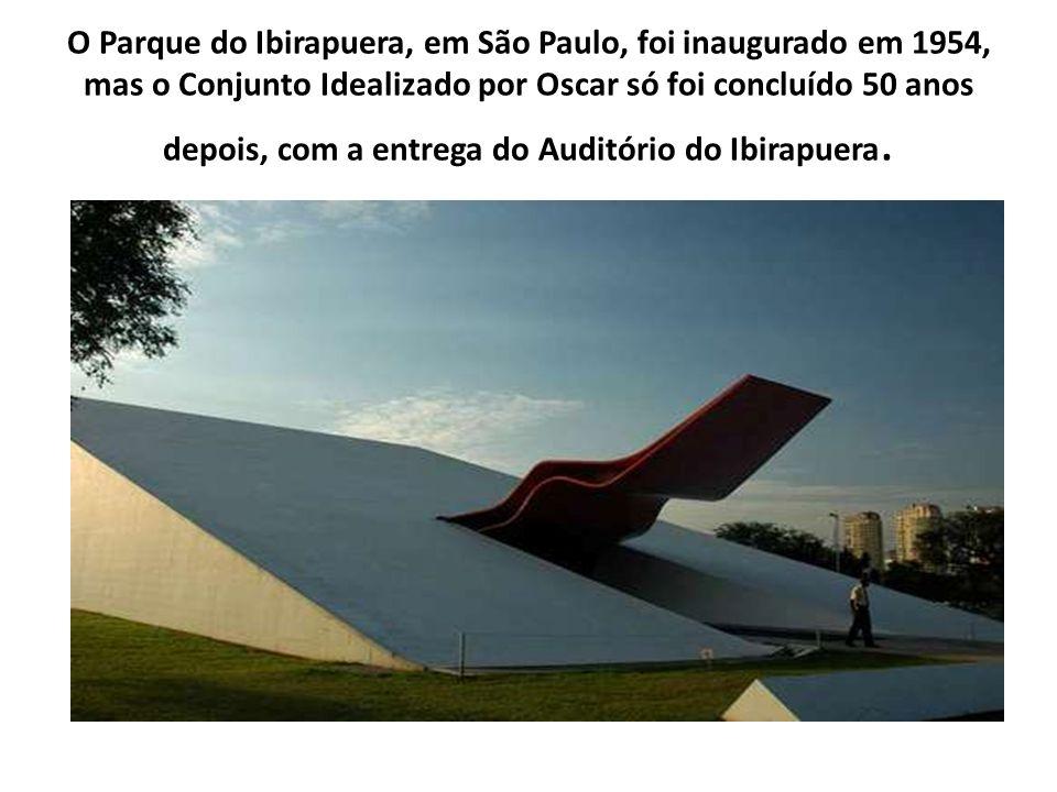 O Parque do Ibirapuera, em São Paulo, foi inaugurado em 1954, mas o Conjunto Idealizado por Oscar só foi concluído 50 anos depois, com a entrega do Auditório do Ibirapuera.